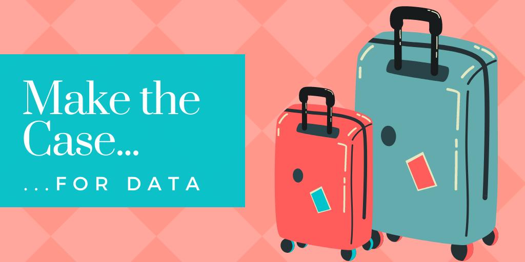 make-the-case-for-data-BLOG